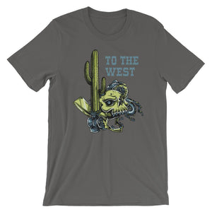 To The West T-Shirt– Shop for To The West Unisex T-Shirts Online – Desseni