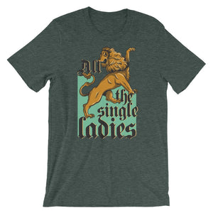 All The Single Ladies T-Shirt– Shop for All The Single Ladies Unisex T-Shirts Online – Desseni