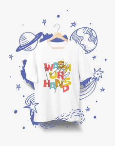 Wash Ur Hands Unisex T-Shirt - desseni