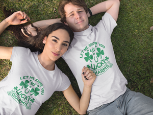 Let Me Show You My Lucky Charm Unisex T-Shirt