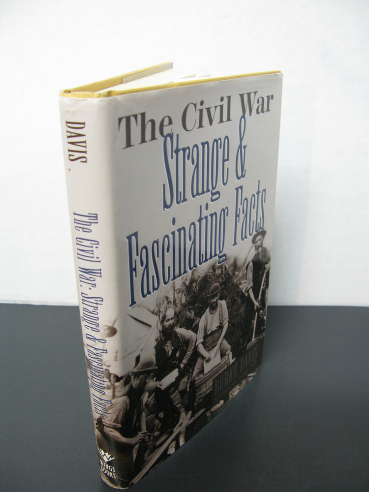 The Civil War-Strange and Fascinating Facts Book