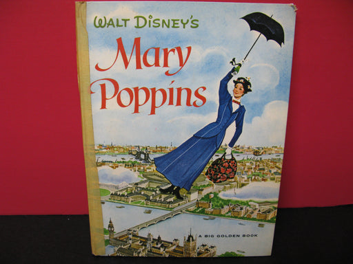 Walt Disney's Mary Poppins A Big Golden Book