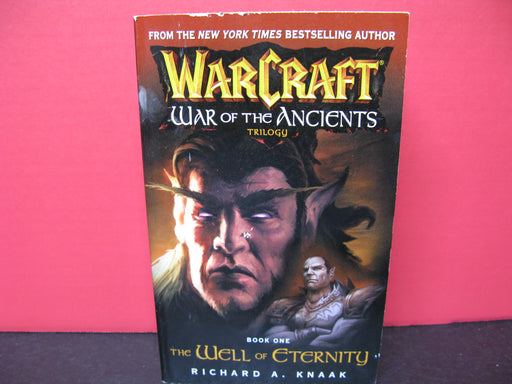 WarCraft War of the Ancients Trilogy Book One