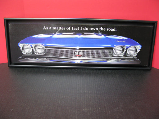 """As a matter of fact I do own the road."" Wall Hanging"