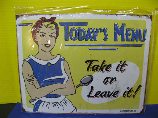 """Today's Menu Take it or Leave it"" Sign"