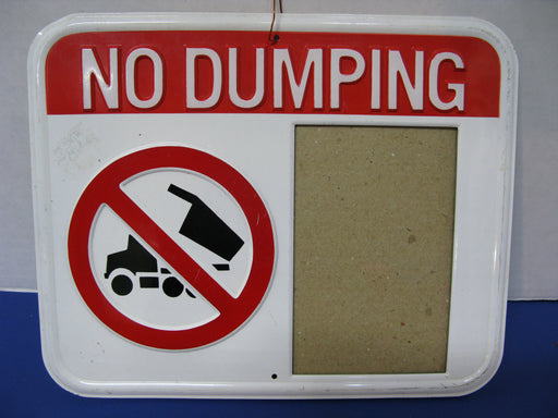 """No Dumping"" Photo Sign"