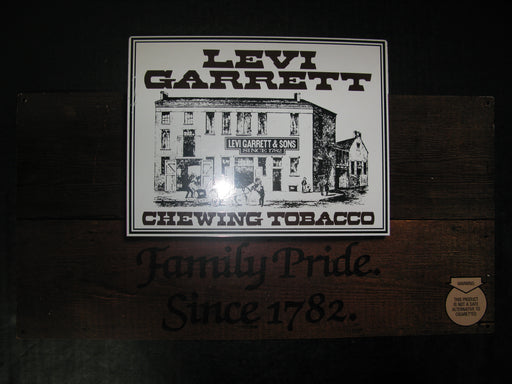Levi Garrett Chewing Tobacco-Family Pride Since 1782 Metal Sign
