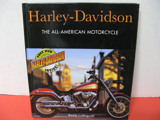 Harley-Davidson:The All-American Motorcycle by Randy Leffingwell