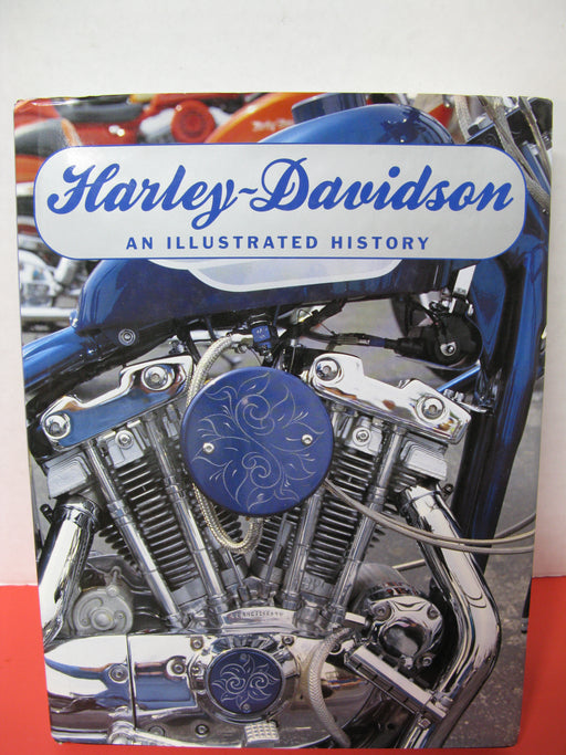 Harley-Davidson:An Illustrated History by Shaun Barrington