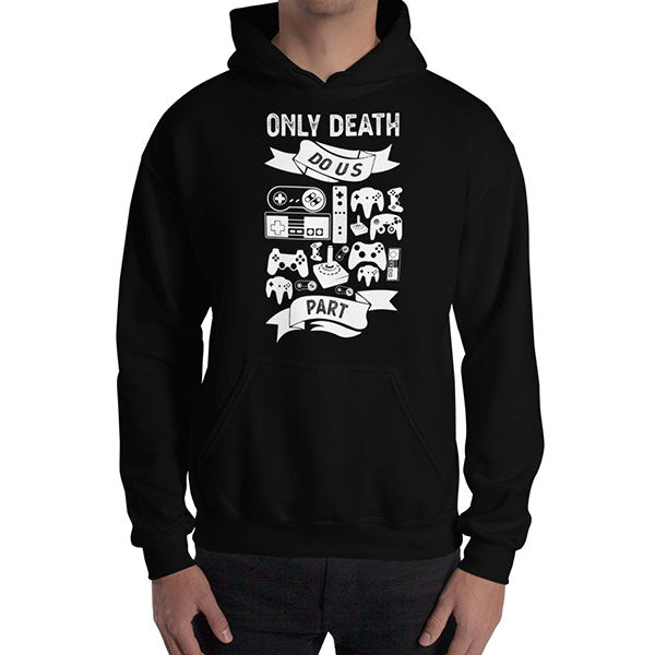 Only Death Do Us Part Hoodie