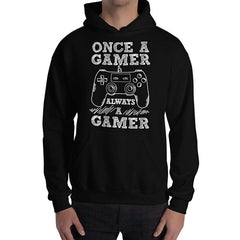 Once A Gamer Always A Gamer - Unisex Gaming Hoodies