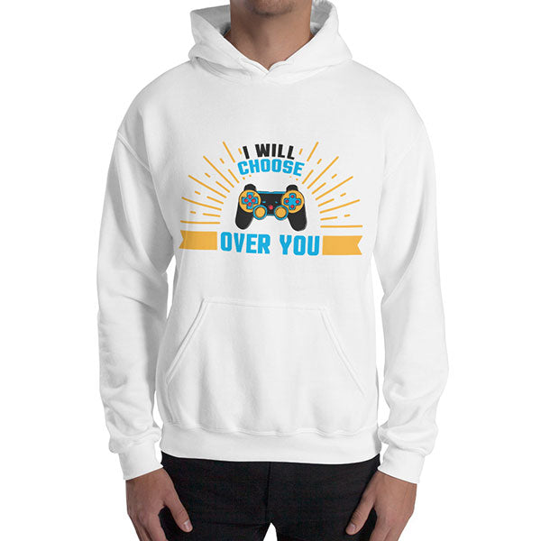 I Will Choose Controller Over Hoodie