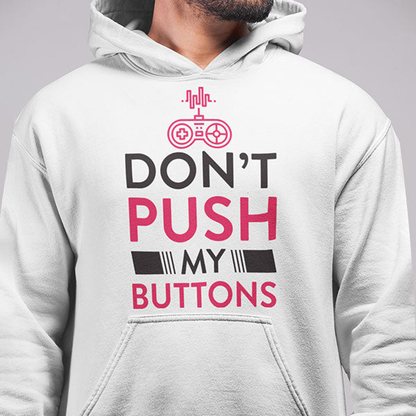 Don't Push My Buttons
