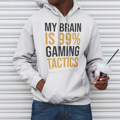 My Brain is 99% Gaming Tactics