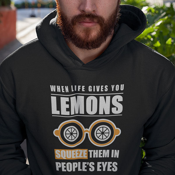 When Life Gives You Lemons - Unisex Hoodie
