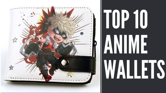Top 10 Anime Wallets of 2020