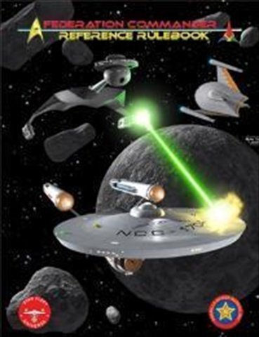 Federation Commander: Reference Rulebook (6Th Edition)