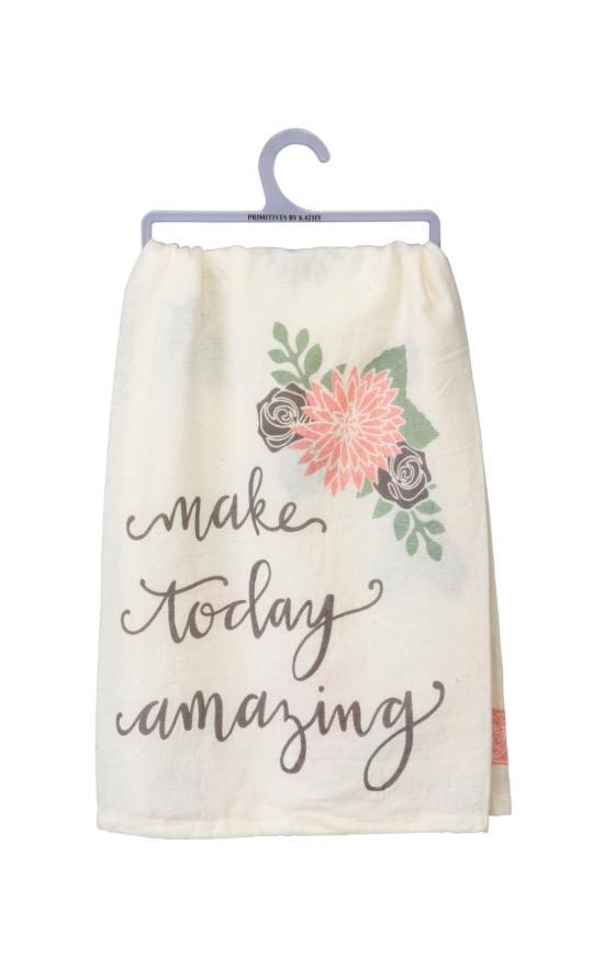 Make Today Amazing Dish Towel-Primitives By Kathy-Sandy's Secret Wednesdays Unique Boutique