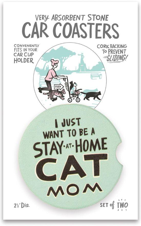 Stay At Home Cat Mom Car Coasters-Kathy's Primitives-Sandy's Secret Wednesdays Unique Boutique