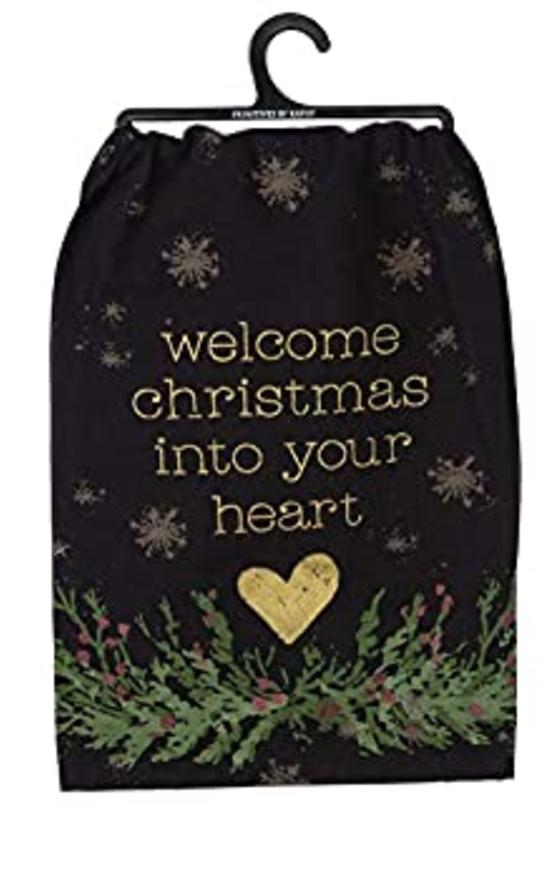 Welcome Christmas Into Your Heart Dish Towel-Primitives By Kathy-Sandy's Secret Wednesdays Unique Boutique