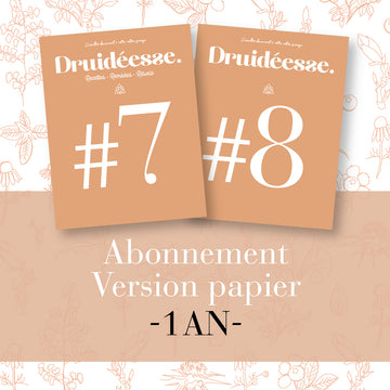 Abonnement d'1 an à Druidéesse en version papier (Vol#7-#8)