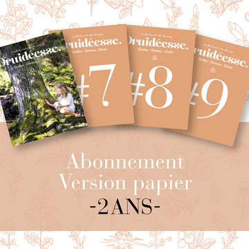 Abonnement de 2 ans à Druidéesse en version papier (VOL#6-#7-#8-#9)
