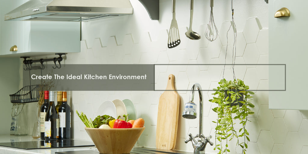 Must do steps to create the Ideal healthy kitchen environment!