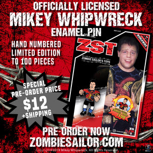 Mikey Whipwreck pin lmtd 100