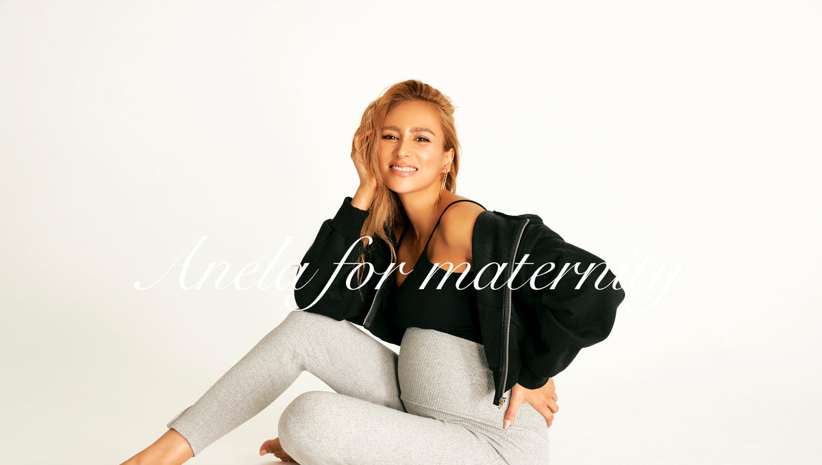 Anela for maternity