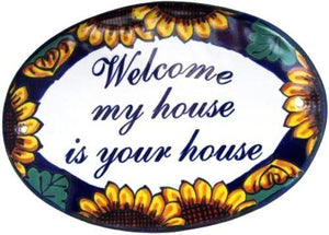 Placa de Casa. Girasol. Welcome my house is your house