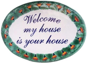 Placa de Casa. Welcome mi house is your house