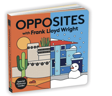 Opposites with Frank Lloyd Wright Book - Make Me Yours Toy Studio