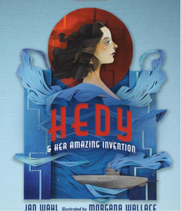 Hedy & Her Amazing Invention