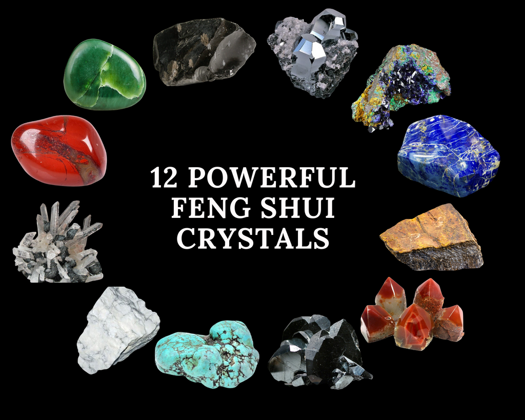 12 powerful feng shui crystals uses properties and benefits