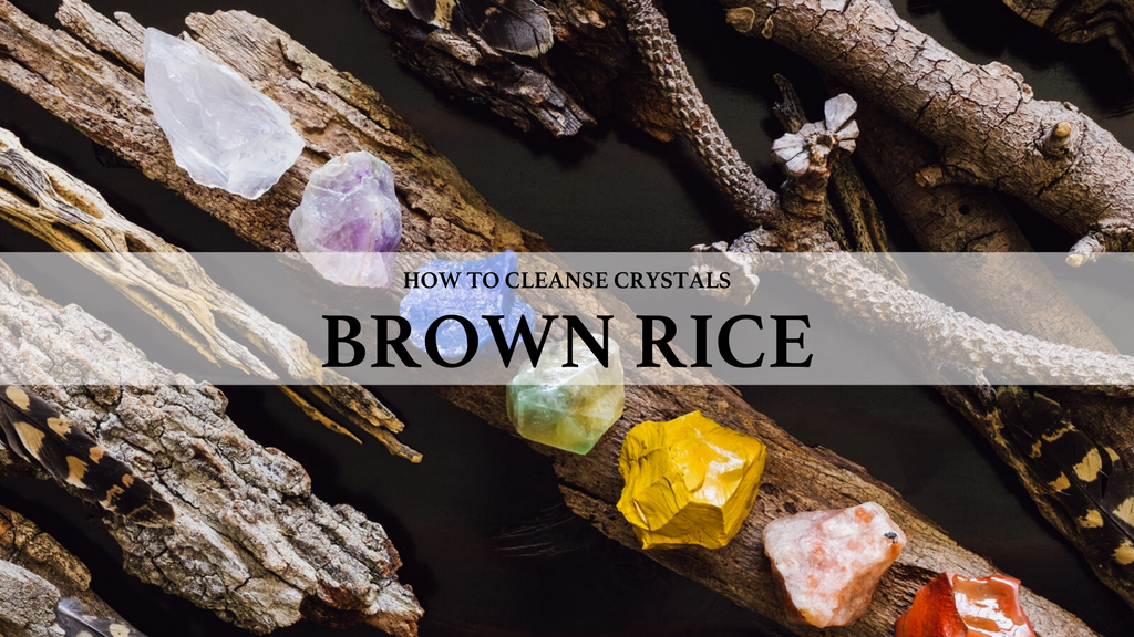 how to cleanse crystals, use brown rice to cleanse crystals