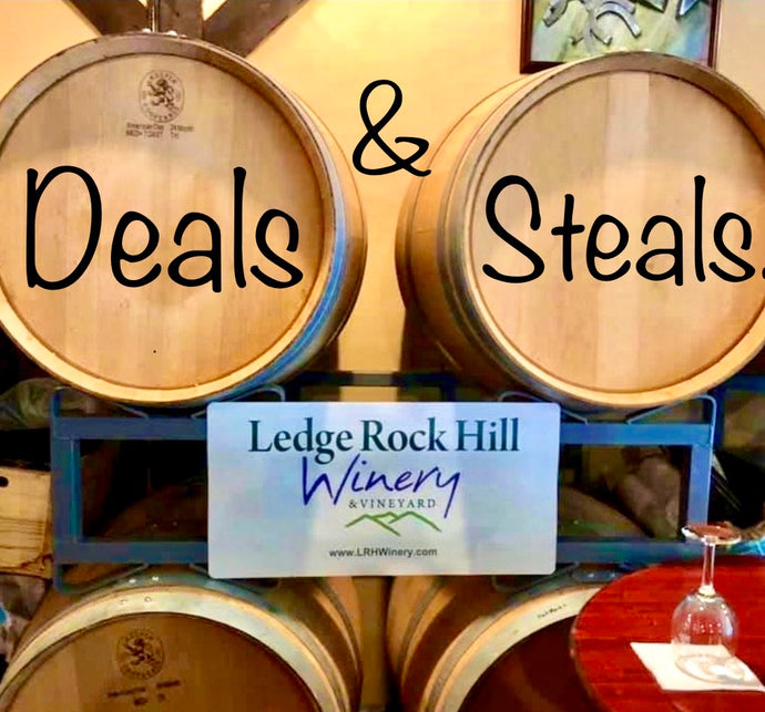 Saturday Deals & Steals at LRH Winery!