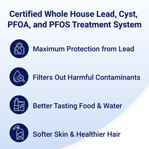 OP1L Certified Whole House Lead, Cyst, PFOA, and PFOS Water Filter System