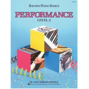 Bastien Piano Basics: Performance - Level 2