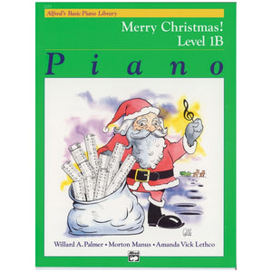 Alfred's Basic Piano Library Merry Christmas! Book 1B
