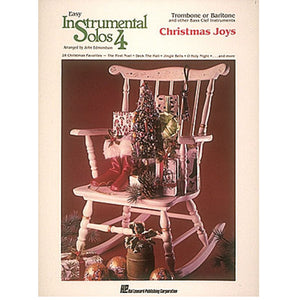 Easy Instumental Solos 4 Christmas Joys Trombone or Baritone