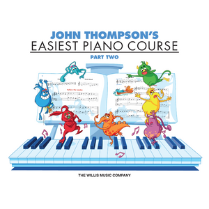 John Thompson's Easiest Piano Course – Part 2 – Book Only