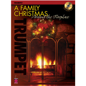 Family Christmas Around the Fireplace w/cd Trumpet