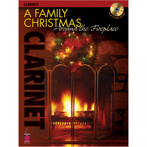 Family Christmas Around the Fireplace w/cd Clarinet
