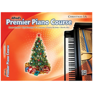 Alfred's Premier Piano Course Christmas 1A