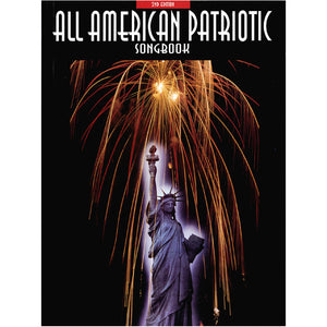 All American Patriotic Songbook – 2nd Edition