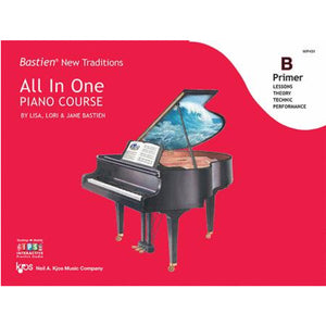 Bastien New Traditions: All In One Piano Course - Primer B