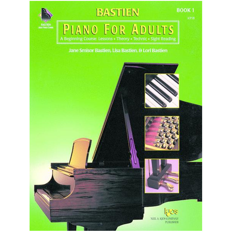 Bastien Piano For Adults, Book 1 (Book Only) Lesson-Theory-Technic-Sightreading