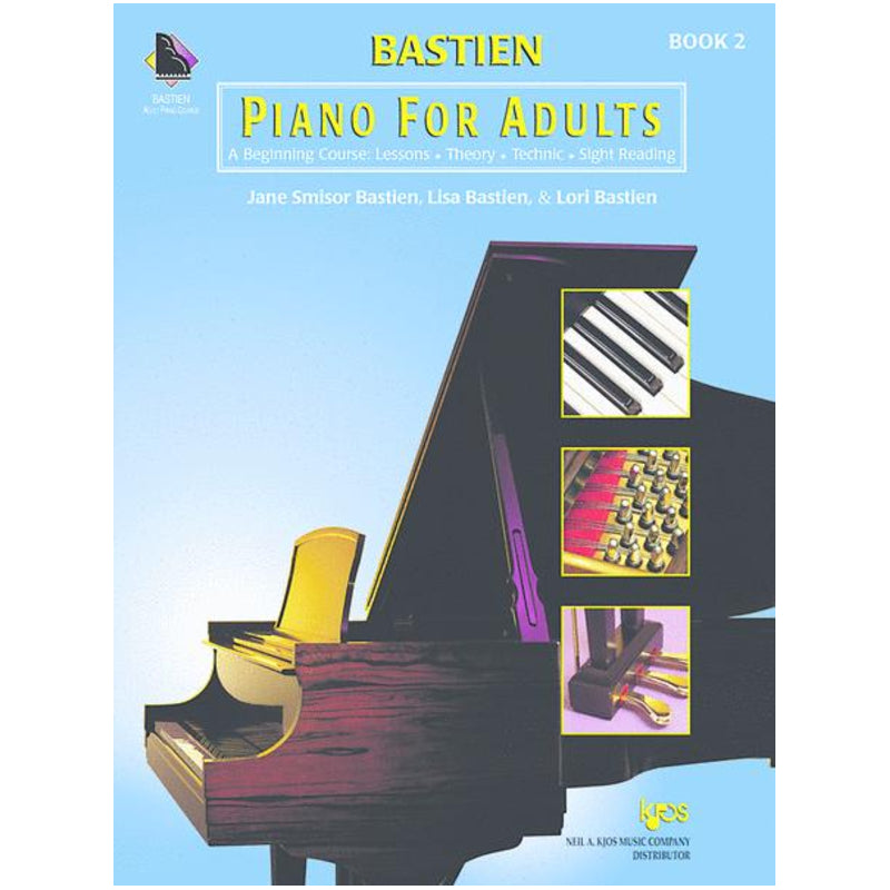 Bastien Piano For Adults, Book 2 (Book Only) Lesson-Theory-Technic-Sightreading