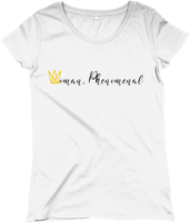 Woman, Phenomenal Ladies T-Shirt