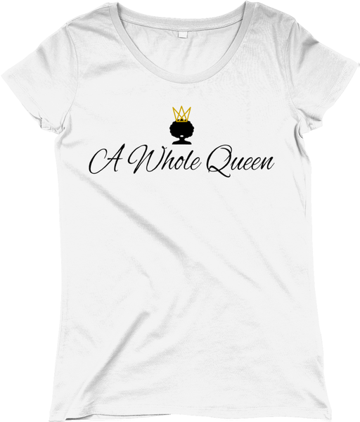 A Whole Queen Fitted T-Shirt